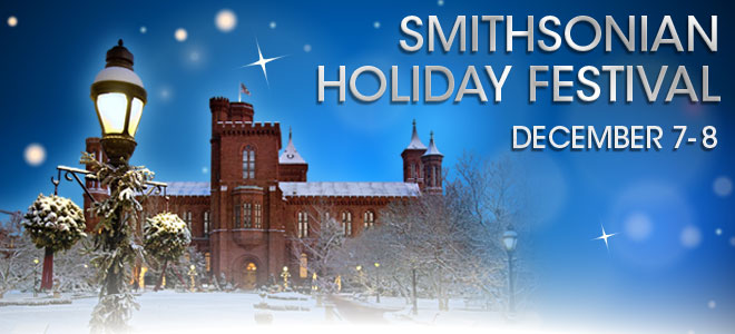 SMITHSONIAN HOLIDAY FESTIVAL @ Smithsonian - THE MALL | Washington | District of Columbia | United States