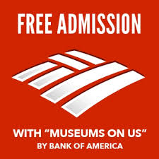 "FREE Admission with ""Museums On Us"" @ 150 Museums Nationwide"