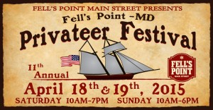 Fells Point 11th Annual Privateer Festival @ Fells Point | Baltimore | Maryland | United States